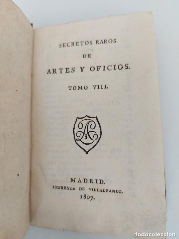 Libros antiguos: Nº 8 - DE LOS SECRETOS DE ARTES Y OFICIOS - AÑO 1807 - IMPRENTA DE VILLALPANDO - TINTES DE SEDA CULT - Foto 2 - 223202873
