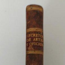 Libros antiguos: Nº 7 - DE LOS SECRETOS DE ARTES Y OFICIOS - AÑO 1807 - IMPRENTA DE REPULLES - ENFERMEDADES DE CABALL. Lote 223203715