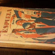 Libros antiguos: 1927 - JOAQUÍN ARDERIUS - LA ESPUELA - 1ª ED.. Lote 223230463