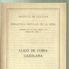 Livros antigos: 3784.-GASTRONOMIA- LLIÇONS DE CUINA CASOLANA-ANY 1927 DESEMBRE-4 PÀGINES-INSTITUT CULTURA DE LA DONA. Lote 223245848