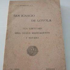 Libros antiguos: SAN IGNACIO DE LOYOLA. Lote 223299350