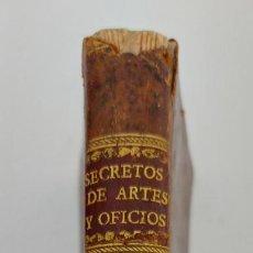 Libros antiguos: TOMO Nº 3 - SECRETOS RAROS DE ARTES Y OFICIOS - AÑO 1807 - IMPRENTA DE VILLALPANDO - PINTURA, YESO,. Lote 223306176