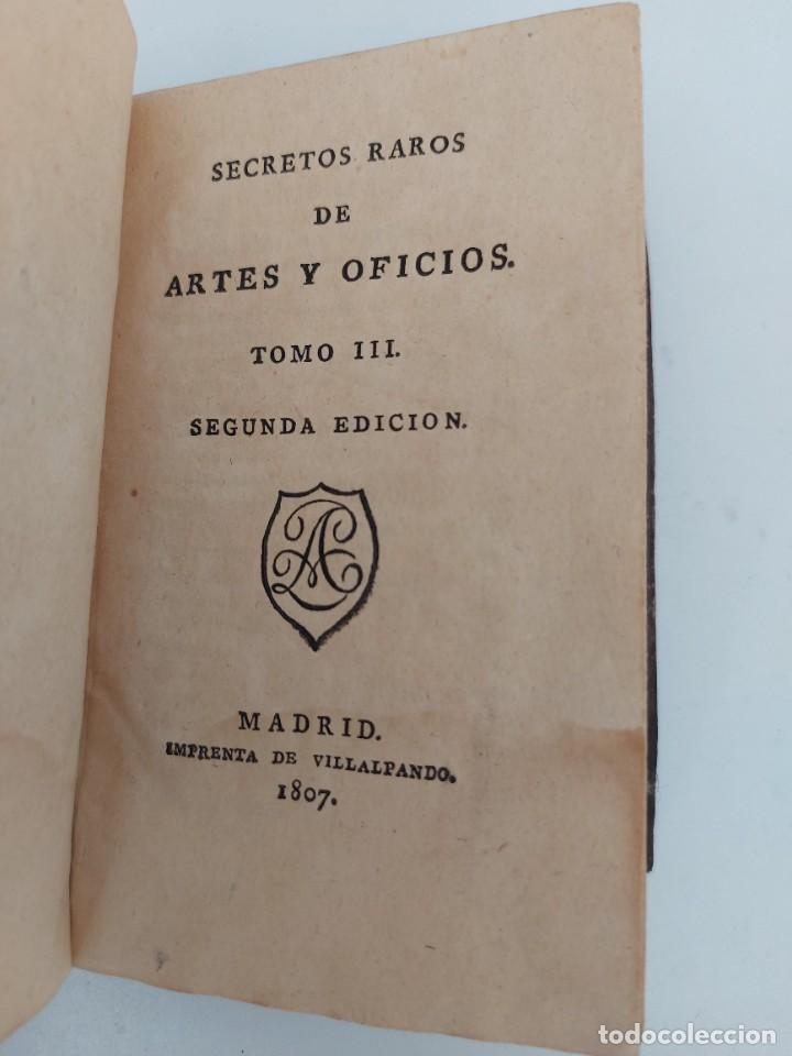 Libros antiguos: TOMO Nº 3 - SECRETOS RAROS DE ARTES Y OFICIOS - AÑO 1807 - IMPRENTA DE VILLALPANDO - PINTURA, YESO, - Foto 3 - 223306176