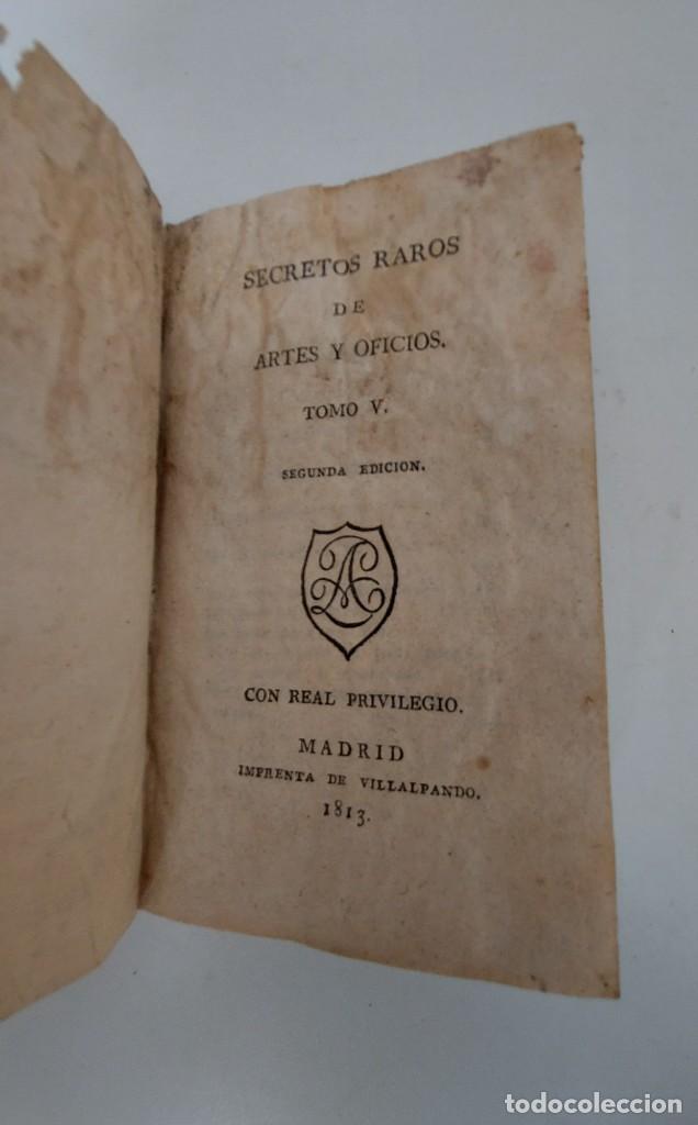 Libros antiguos: TOMO Nº 5 - SECRETOS RAROS DE ARTES Y OFICIOS - AÑO 1813 - IMPRENTA DE VILLALPANDO - VINOS, GALLINAS - Foto 3 - 223327571