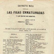 """Libros antiguos: PLIEGO CORDEL: SAYNETE NOU INTITULAT """"LAS FIGAS ENMATSINADAS Y LAS RATAS AB SABATAS"""". Lote 223343450"""