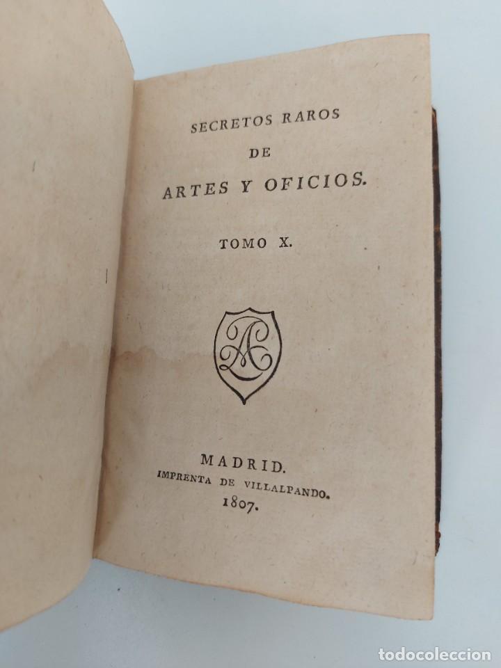 Libros antiguos: TOMO Nº 10 - SECRETOS RAROS DE ARTES Y OFICIOS - AÑO 1807 - IMPRENTA DE VILLALPANDO - LOZA DE CHINA, - Foto 2 - 223476296