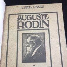 Libros antiguos: AUGUSTE RODIN PAR GUSTAVE KAHN. ILUSTRACIONES AÑO 1910. L'ART ET LE BEAU, EN FRANCÉS. Lote 223564281
