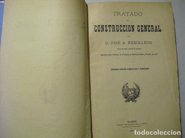 Libros antiguos: 1889 TRATADO DE CONSTRUCCION GENERAL JOSÉ A. REBOLLEDO - Foto 2 - 223670191