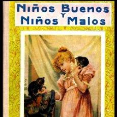 Libros antiguos: NIÑOS BUENOS Y NIÑOS MALOS. ILUSTRACIONES EN CROMOTIPIA. EDITORIAL RAMON SOPENA 1939.. Lote 223768141
