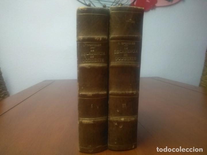 LA DECADENCIA DE OCCIDENTE 1923 (Libros Antiguos, Raros y Curiosos - Pensamiento - Otros)