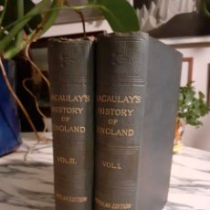 Libros antiguos: THE HISTORY OF ENGLAND - FROM DE ACCESSION OF JAMES THE SECOND - LORD MACAULAY - 2 TOMOS - 1889. Lote 223899252