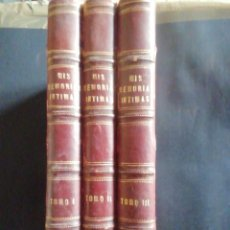 Libros antiguos: MEMORIAS ÍNTIMAS. FERNANDO FERNÁNDEZ DE CÓRDOVA. MARQUÉS DE MENDIGORRÍA. 3 VOLÚMENES. 1886-1889. Lote 223923967