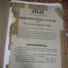 Libros antiguos: ANTIGUO ATLAS LAMINAS DE ARQUITECTURA NAVAL . JUAN MONJO PONS BUQUES GOLETA BARCO DEFECTUOSO 1856 ?. Lote 224150656