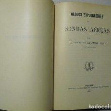Libros antiguos: 1904 GLOBOS EXPLORADORES O SONDAS AEREAS CAPITAN DE PAULA ROJAS. Lote 224213980