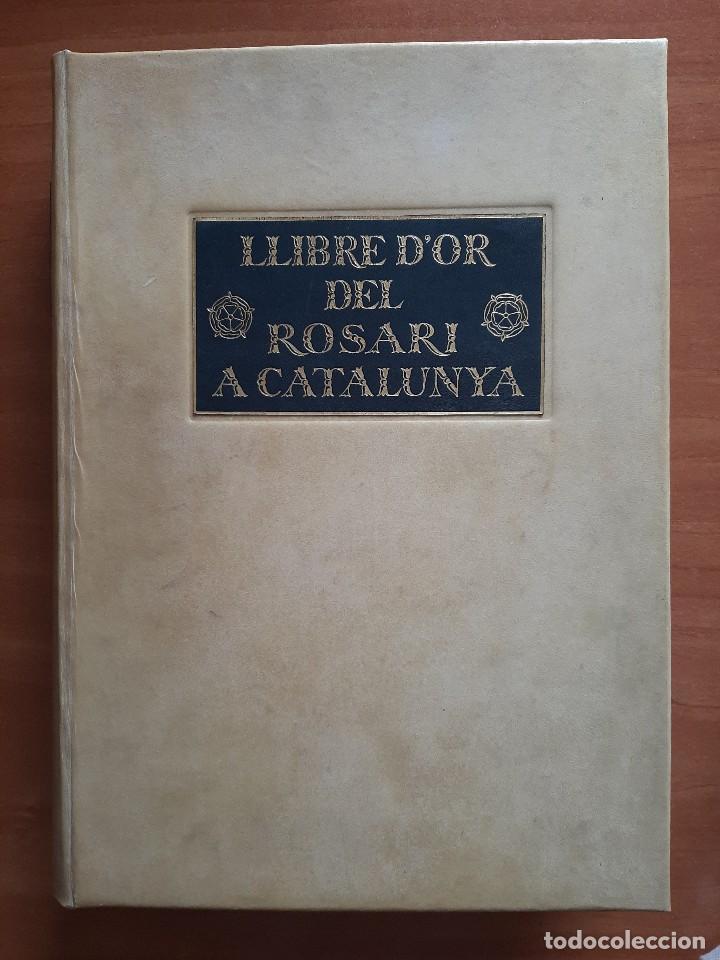 Libros antiguos: 1925 LLIBRE ROSARI D ´OR A CATALUNYA - SERRA I BOLDU , VALERI / EDICIÓN DE BIBLIÓFILO - Foto 2 - 224273516