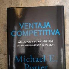 Libros antiguos: VENTAJA COMPETITIVA MICHAEL E. PORTER. Lote 224274312