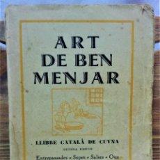 Libros antiguos: ART DE BEN MENJAR.LLIBRE CATALÀ DE CUYNA.IMPREMTA LA RENAIXENÇA,BARCELONA,1932. Lote 224298408