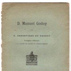 Livres anciens: D. MANUEL GODOY. G. DESDEVISES DU DEZERT. CAEN, 1895. Lote 224306282