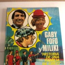 Libros antiguos: GABY,FOFÓ Y MILIKI,(HISTORIA DE UNA FAMILIA DE CIRCO)(PLAZA & JAMES 1976). Lote 224320412