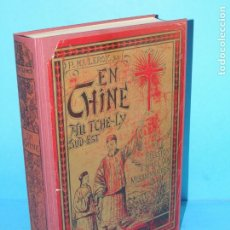 Libros antiguos: EN CHINE AU TCHÉ-LY SUD EST, UNE MISSION D'APRÈS LES MISSIONNAIRES.-PÈRE HENRI-JOSEPH LEROY. Lote 224333776