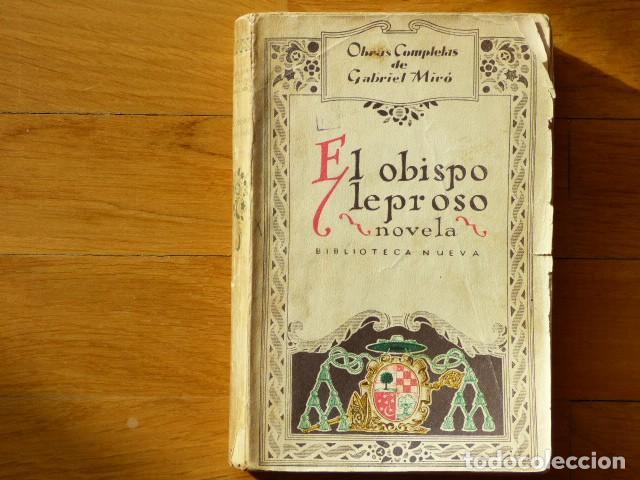 GABRIEL MIRÓ - EL OBISPO LEPROSO - BIBLIOTECA NUEVA S F - OBRAS COMPLETAS V. X (Libros antiguos (hasta 1936), raros y curiosos - Literatura - Narrativa - Otros)