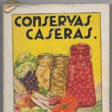 Livres anciens: CONSERVAS CASERAS POR LA MARQUESA DE PARABERE. PRIMERA EDICIÓN 1937. Lote 217635232