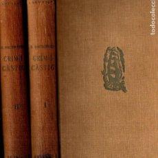 Libri antichi: DOSTOIEVSKI : CRIM I CÀSTIG - DOS VOLUMS (PROA, 1929) TRADUCCIÓ AL CATALÀ D`ANDREU NIN. Lote 224487040