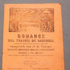 Libros antiguos: ROMANCE DEL TRANVÍA DE SABADELL - COLLA DE SABADELL - JOAN OLIVER ... - EDICIONS NO ME OLVIDES. Lote 224498502