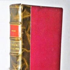Libros antiguos: LA RAZA AMERICANA. Lote 224502048