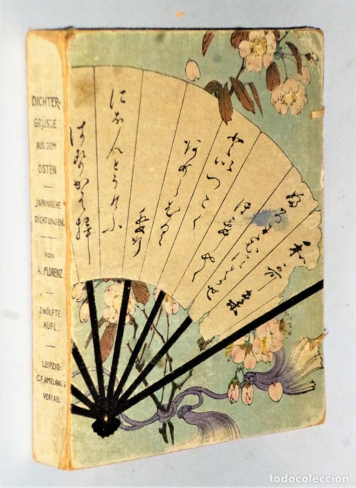 DICHTERGRÜSSE AUS DEM OSTEN JAPANISCHE DICHTUNGEN (Libros Antiguos, Raros y Curiosos - Otros Idiomas)