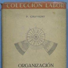 Libri antichi: ORGANIZACIÓN DEL TRABAJO INTELECTUAL. CHAVIGNY. Lote 224612167