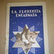 """Libros antiguos: CALLEJA COLECCIÓN COLORÍN """"LA FLORECILLA ENCARNADA"""".. Lote 224666395"""
