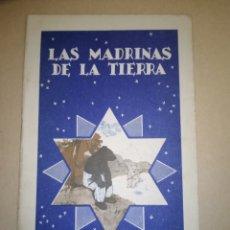 """Libros antiguos: CALLEJA COLECCIÓN COLORÍN """"LAS MADRINAS DE LA TIERRA"""" 1935. Lote 224667502"""