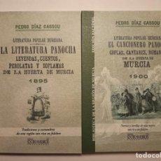 Libros antiguos: EL CANCIONERO PANOCHO & LITERATURA PANOCHA. HUERTA DE MURCIA. PEDRO DÍAZ CASSOU. FOLCLORE, CANCIONES. Lote 240958345