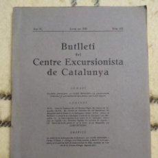 Libros antiguos: 1930. BUTLLETI DEL CENTRE EXCURSIONISTA DE CATALUNYA.. Lote 224683201