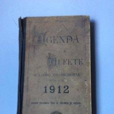 Libros antiguos: AGENDA DE BUFETE O LIBRO DE MEMORIA DIARIO PARA 1912, EDICIÓN ECONÓMICA PARA LA PROVINCIA DE VIZCAYA. Lote 224702492