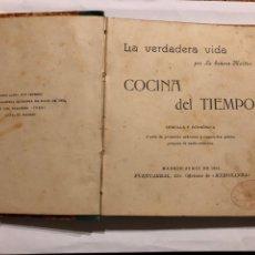Libros antiguos: COCINA DEL TIEMPO POR LA SEÑORA MARTIN 1902. Lote 224775500