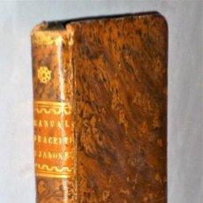Libros antiguos: MANUAL DEL FABRICANTE Y CLARIFICADOR DE ACEITES Y FABRICANTE DE JABONES. Lote 224790258