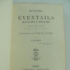 Livres anciens: HISTOIRE DES EVENTAILS POR S.BLONDEL PARIS AÑO 1875. Lote 224870042