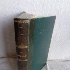 Libros antiguos: LA CREACIÓN. TOMO SEGUNDO - M. EDGAR QUINET.. Lote 224897181