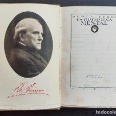 Libri antichi: AÑO 1924 - RAMÓN TURRÓ: LA DISCIPLINA MENTAL - PUBLICACIONES ATENEA - FILOSOFÍA - RETRATO DEL AUTOR. Lote 224923778