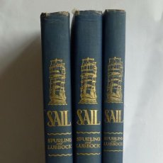 Libros antiguos: SAIL. THE ROMANCE OF THE CLIPPER SHIPS. BASIL LUBBOCK Y J. SPURLING. 1930/36. MARINA VELEROS CLIPPER. Lote 224938225