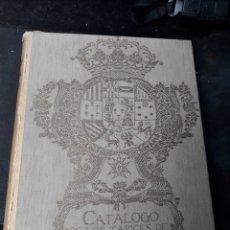Libros antiguos: CATÁLOGO DE LOS TAPICES DE LA CASA DEL REY, LIBRO DE 1919. Lote 224958443
