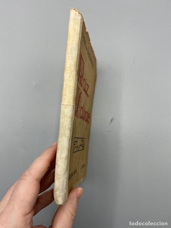 Libros antiguos: RAIZ SALVAJE. JUANA DE IBARBOUROU. MAXIMINO GARCIA EDITOR. MONTEVIDEO, 1924. PAGS: 102 - Foto 2 - 225001790