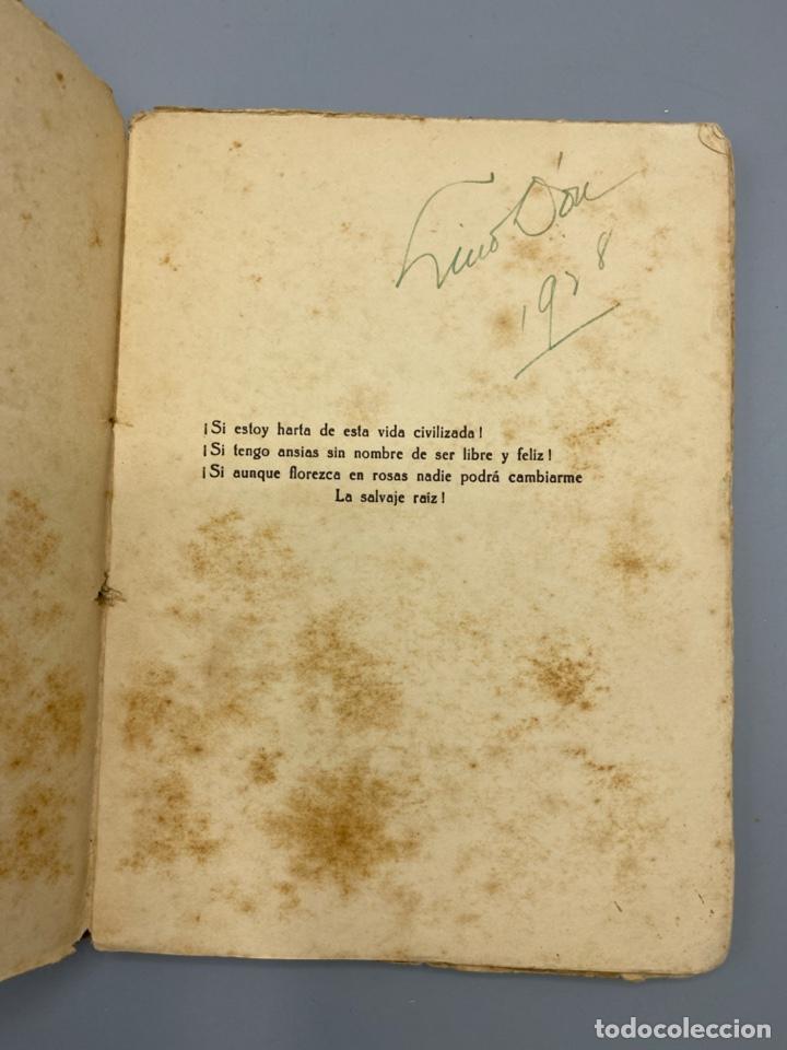 Libros antiguos: RAIZ SALVAJE. JUANA DE IBARBOUROU. MAXIMINO GARCIA EDITOR. MONTEVIDEO, 1924. PAGS: 102 - Foto 4 - 225001790