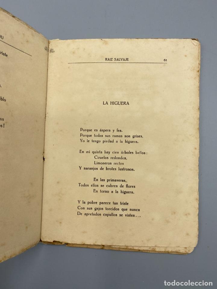 Libros antiguos: RAIZ SALVAJE. JUANA DE IBARBOUROU. MAXIMINO GARCIA EDITOR. MONTEVIDEO, 1924. PAGS: 102 - Foto 6 - 225001790