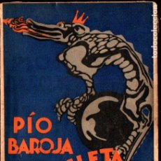 Libros antiguos: PÍO BAROJA : LA VELETA DE GASTIZAR (CARO RAGGIO, 1927). Lote 225011615
