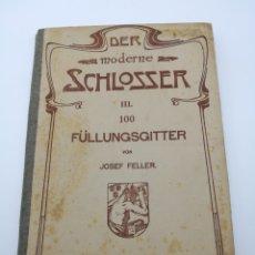 Livros antigos: DER MODERN SCHLOSSER N III CON LAMINAS DE CERRAJERIA. Lote 225050025