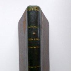 Libri antichi: LUIS TABOADA // LA VIDA CURSI // DIBUJOS DE ÁNGEL PONS // 1892 // PRIMERA EDICIÓN. Lote 225051586