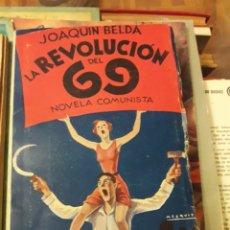 Libros antiguos: LA REVOLUCIÓN DEL 69, LIBRO DE JOAQUÍN BELDA, DE 1931. Lote 225070328